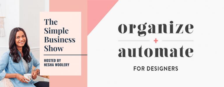 短短14天重新组织您的网页或平面设计业务,用半个小时把收入翻一番!(Organize & Automate)