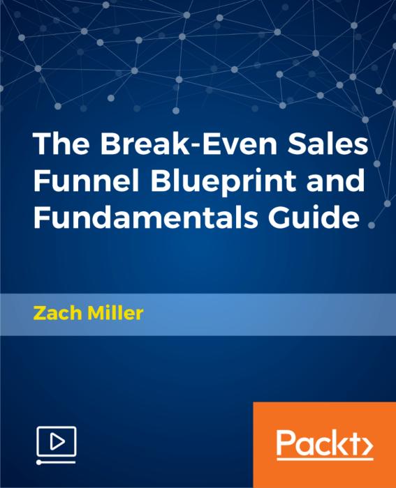 帮助您建立一个有利可图的渠道,可以一开始就带来收入,而不需要建立一个网站。(The Break-Even Sales Funnel Blueprint)