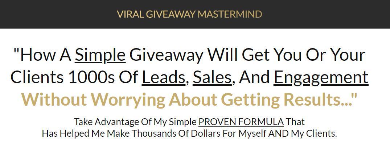 最少的广告支出!加上一个小小的赠品,帮助你产生大量的客户和销售。(Viral Giveaway Mastermind)