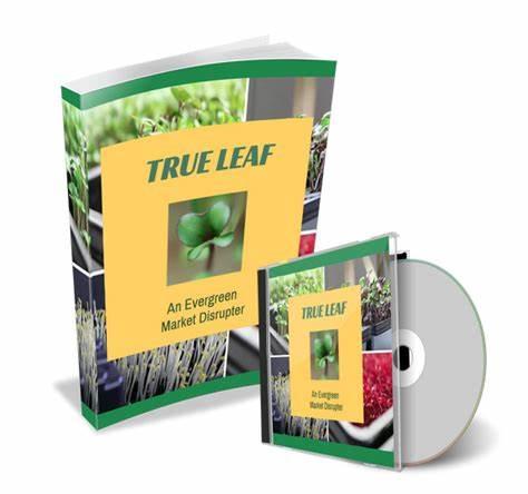 在你舒适的家中迅速开始一项6位数的绿色小生意(True Leaf - An Evergreen Market Disrupter)