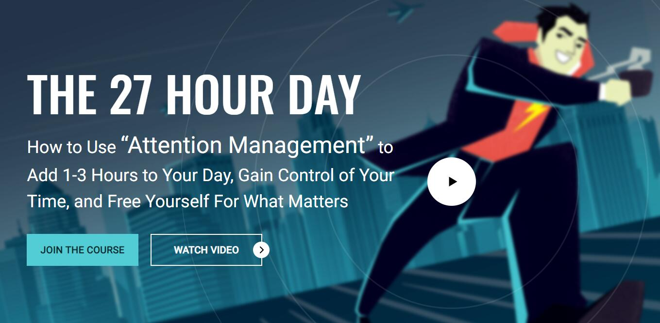 时间管理:如何使用注意力管理来增加1-3个小时的时间,控制你的时间,让自己从重要的事情中解放出来。(Become A Speed Demon MasterClass)