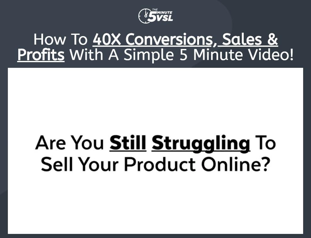 如何用一个简单的5分钟视频,最高高达四十倍的转换,销售和利润。(The 5 Minute VSL)