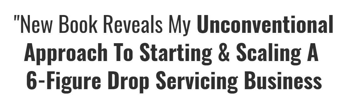 非传统方法,开始和扩大一个利润不错的Dropshipping业务!(6 Figure Drop Servicing)