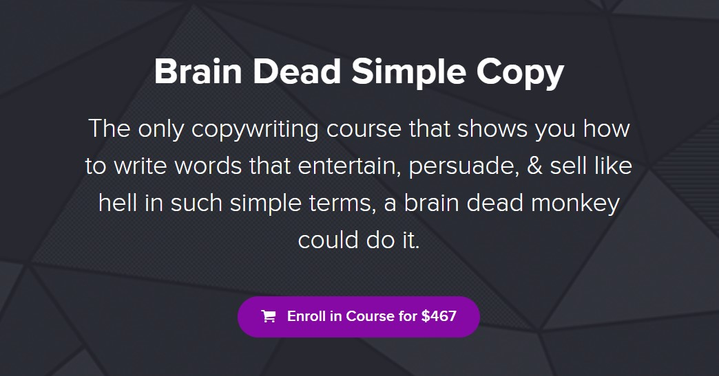 超棒的文案课程,等于直接从别人口袋里拿钱啊!(Brain Dead Simple Copy)