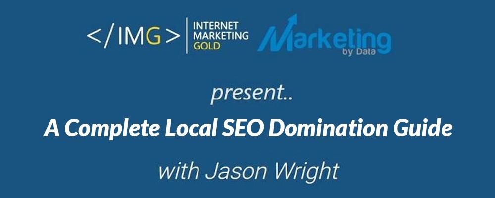 帮助你获得一个清晰的本地搜索引擎优化策略,并在本地搜索中独占鳌头!(Local SEO Domination 2020)
